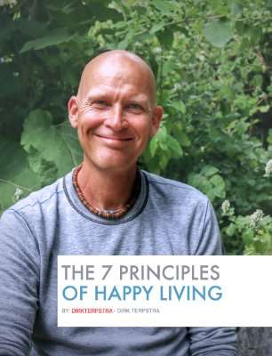 The 7 Principles of Happy Living by Dirk Terpstra