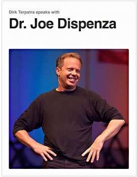 Dr. Joe Dispenza Interview eBook | Dirk Terpstra