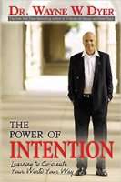 The Power of Intention - Wayne Dyer | Dirk Terpstra