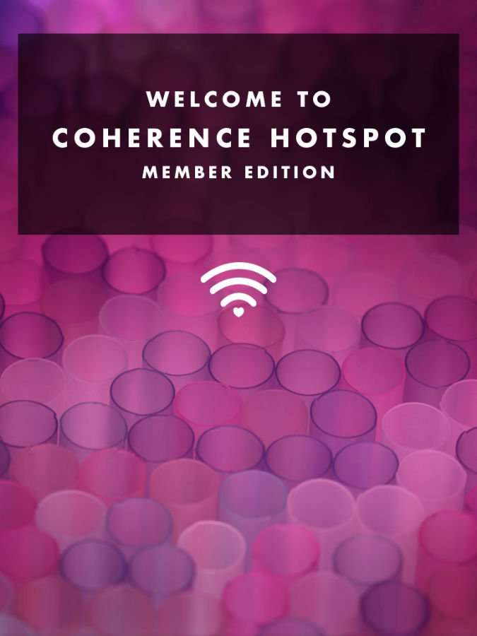Welcome Coherence Hotspot - Member Edition