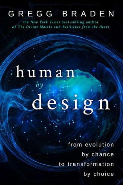 human by design - Gregg Braden | Dirk Terpstra